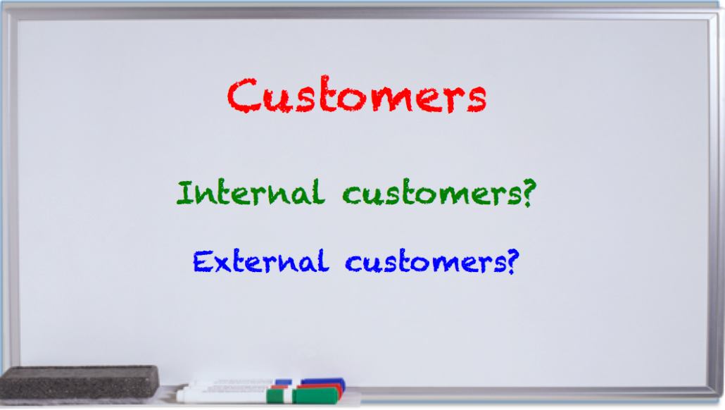 internal and external customers Internal 'customers' are said to be the people in your company or perhaps a  partner that you provide your services too in order to deliver your.