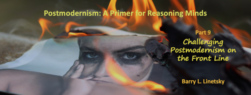Challenging Postmodernism on the Front Line